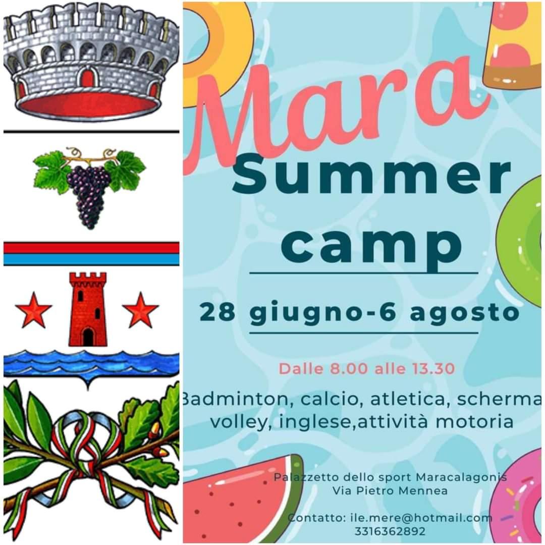 MARA SUMMER CAMP 28 GIUGNO-6 AGOSTO  / 30  AGOSTO- 7 SETTEMBRE. PALAZZETTO COMUNALE DELLO SPORT